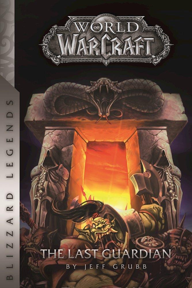 blizzard-legends-warcraft-the-last-guardian